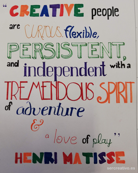 Creative people are curious, flexible, and independent with a tremendous spirit and a love of play