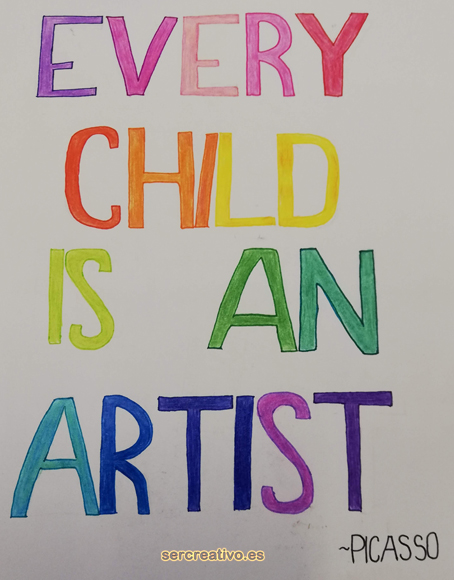 Every child is an artist. Pablo Ruiz Picasso